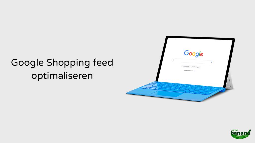 Google-Shopping-Feed-Optimaliseren-Venlo
