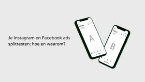 Blog Instagram en Facebook advertenties splittesten